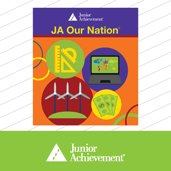 JA Program Spotlight - JA Our Nation